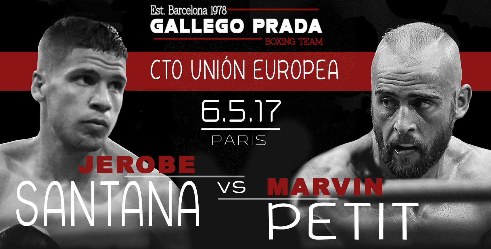 Jerobe Santana - Marvin Petit Union Europea 6.5.2017