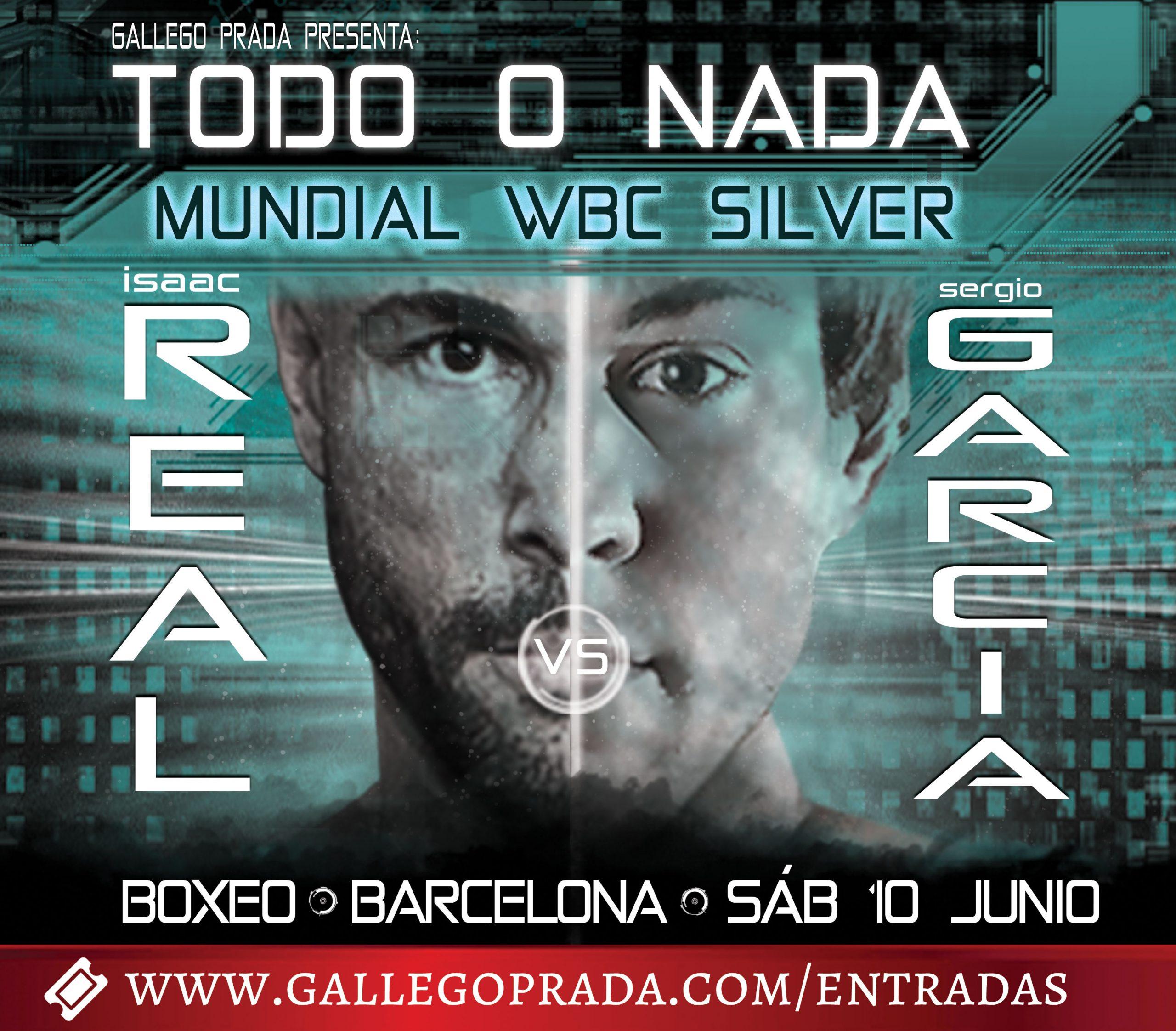 Todo o nada Mundial Boxeo WBC Isaac Real vs Sergio Garcia - Venta de entradas